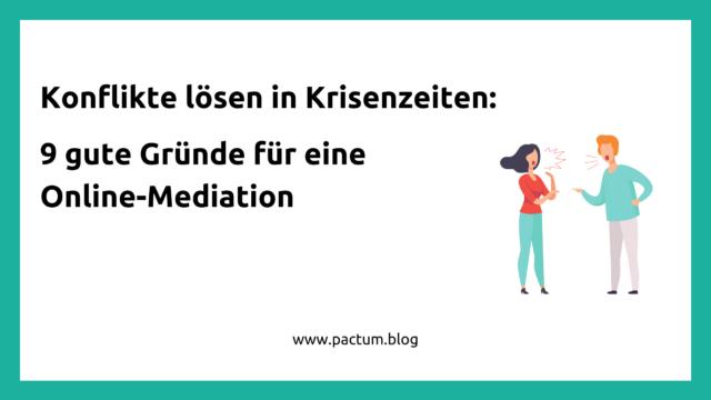 Konflikte-loesen-9-Gruende-fuer-Online-Mediation